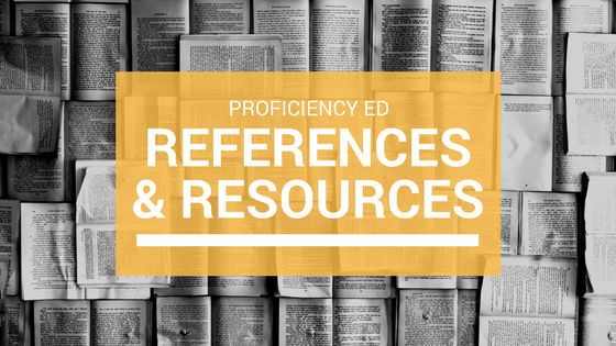 ProficiencyEd References and Resources, the Delphian School